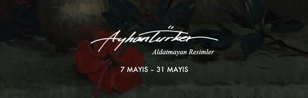 """Ayhan Türker  """"Aldatmayan Resimler"""""""