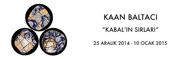 """Kaan Baltacı """"Kabal'ın Sırları"""""""