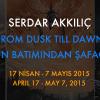 "Serdar Akkılıç ""From Dusk Till Dawn"""