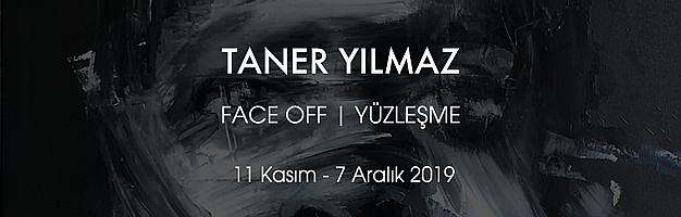 TANER YILMAZ FACE OFF | YÜZLEŞME